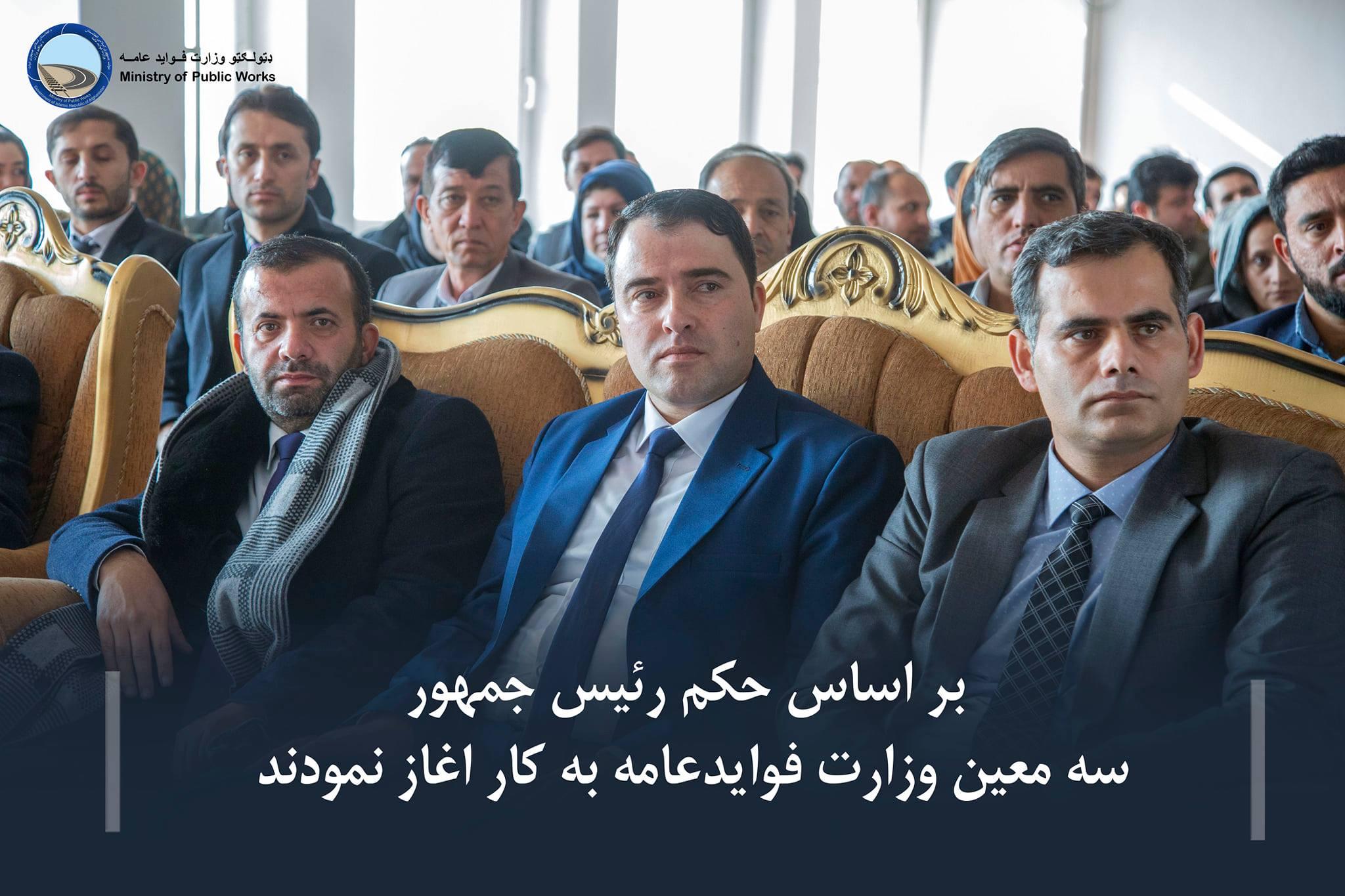 بر اساس حکم رئیس جمهور سه معین وزارت فوایدعامه به کار اغاز نمودند